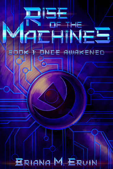 Rise of the Machines Book 1: Once Awakened (Cover Image)